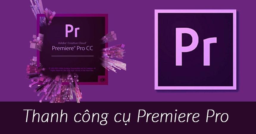 Thanh công cụ Premiere Pro CC